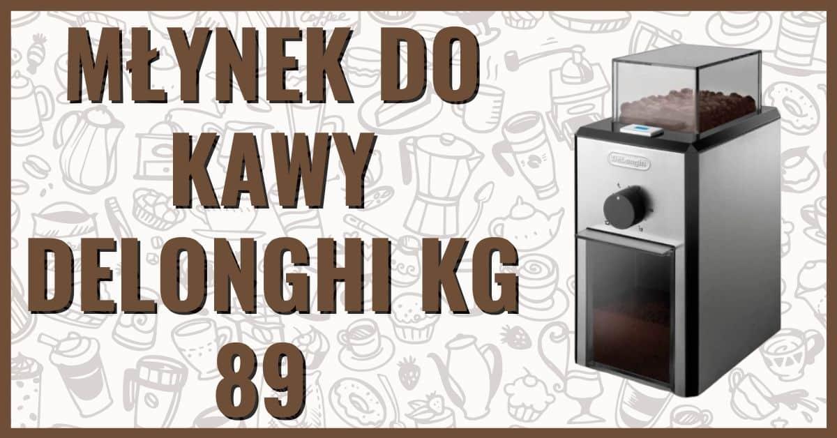 elektryczny młynek żarnowy ceramiczny do kawy Delonghi KG89