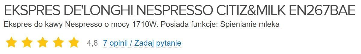 Delonghi Nespresso Citiz Milk EN267BAE opinie użytkowników